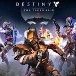 [Impressions] Destiny : The Taken King (Le Roi des Corrompus)